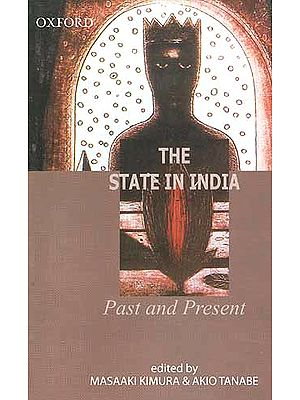 The State in India: Past and Present