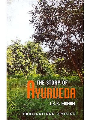 The Story of Ayurveda