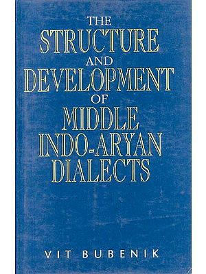 The Structure and Development of Middle Indo-Aryan Dialects (An Old and Rare Book)