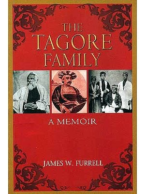 The Tagore Family: A Memoir
