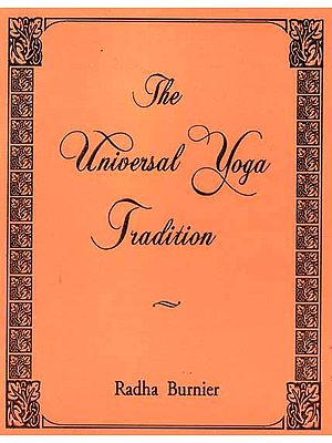 The Universal Yoga Tradition