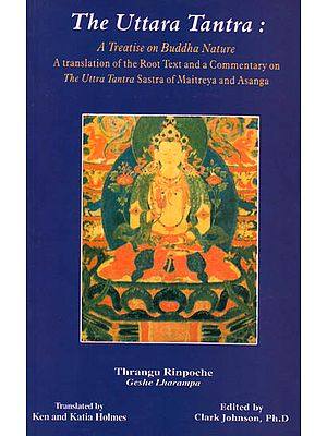 The Uttara Tantra: A Treatise on Buddha Nature