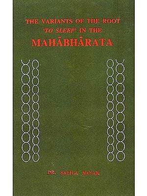 The Variants of the Root to Sleep in the MAHABHARATA