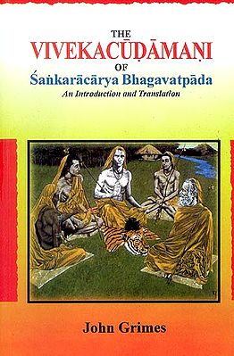 The Vivekacudamani of Sankaracarya (Shankaracharya) Bhagavatpada (An Introduction and Translation)