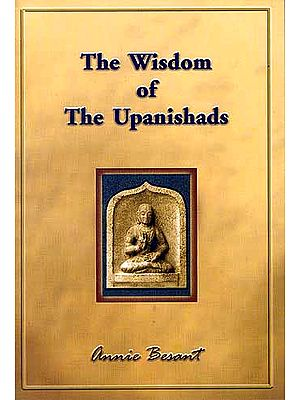 The Wisdom of The Upanishads