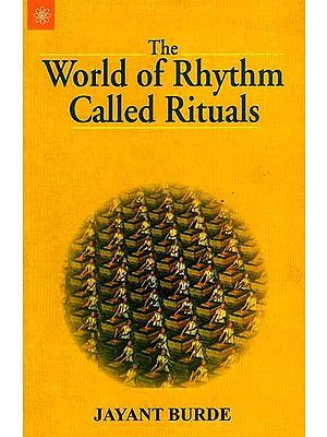 The World of Rhythm Called Rituals