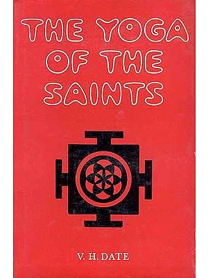 The Yoga of the Saints: Analysis of Spiritual Life