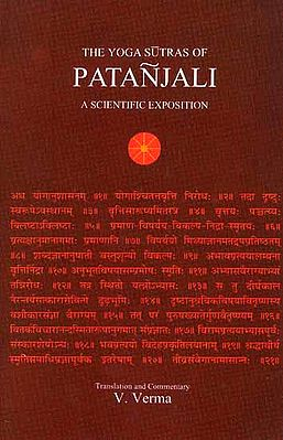 The Yoga Sutras of Patanjali: A Scientific Exposition
