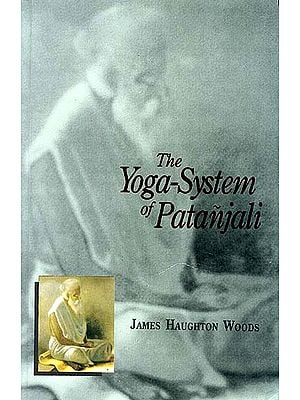 The Yoga-System of Patanjali