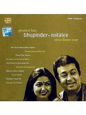 Their Finest Ever Greatest Hits: Bhupinder & Mitalee (Set of Two Audio CDs)