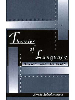 Theories of Language (Oriental and Occidental)