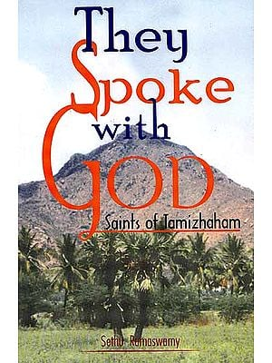 They Spoke With God: Saints of Tamizhaham