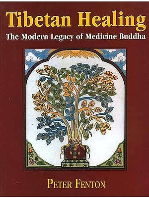 Tibetan Healing: The Modern Legacy of Medicine Buddha