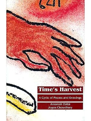 Time's Harvest: A Cycle of Poems and Drawings
