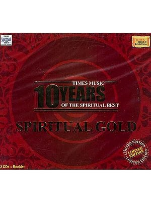 Spiritual Gold: 10 Years of the Spiritual Best (Set of Two Audio CDs plus Booklet)