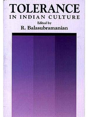 TOLERANCE IN INDIAN CULTURE
