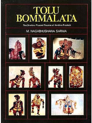 Tolu Bommalata (The Shadow Puppet Theatre of Andhra Pradesh) (An Old Book)