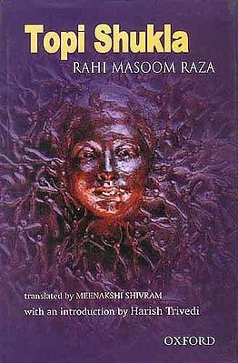 Topi Shukla: RAHI MASOOM RAZA