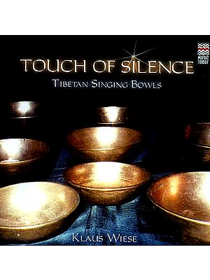Touch of Silence Tibetan Singing Bowls (Audio CD)