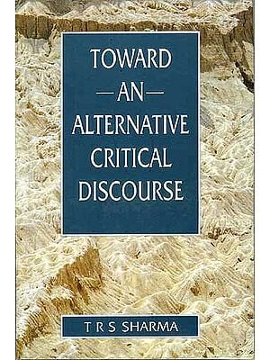TOWARD AN ALTERNATIVE CRITICAL DISCOURSE