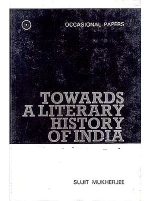TOWARDS A LITERARY HISTORY OF INDIA