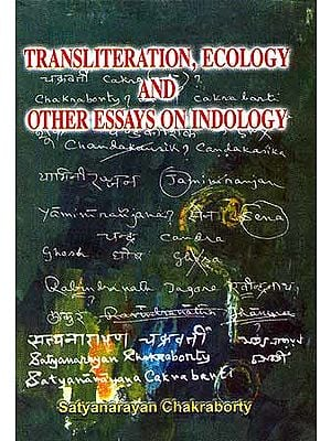 Transliteration, Ecology and other Essays on Indology