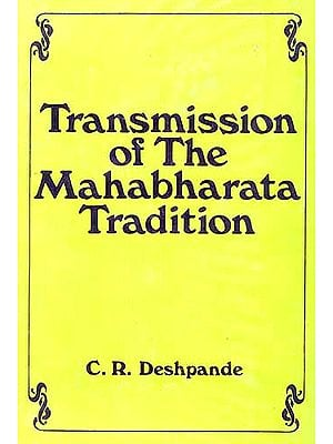 Transmission of the Mahabharata Tradition: Vyasa and Vyasids (Studies 