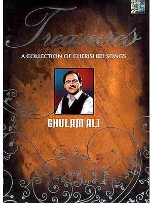 Treasures: A Collection of Cherished Songs Ghulam Ali (Collector's Set of 5 Audio CDs)