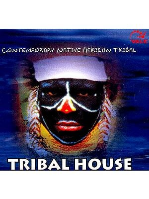 Tribal House Contemporary Native African Tribal (Audio CD)