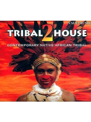 Tribal 2 House (Contemporary Native African Tribal) (Audio Cd)