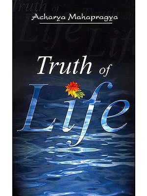 Truth of Life (The Art and Science of Living)