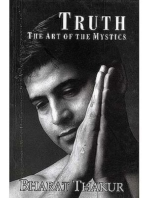 TRUTH: The Art of the Mystics