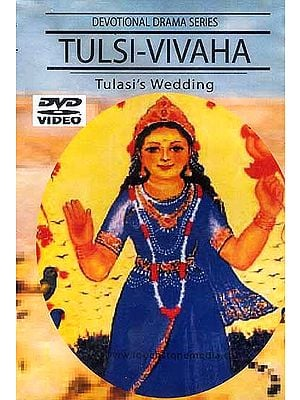 Tulsi-Vivaha Tulasi's Wedding (Devotional Drama Series Hindi w/English subtitles) (DVD Video)