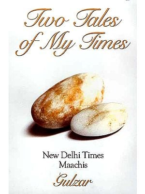 Two Tales of My Times: New Delhi Times and Maachis