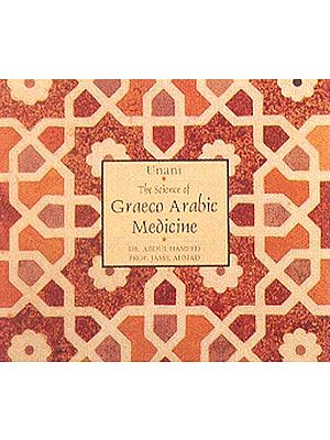 Unani The Science of Graeco-Arabic Medicine