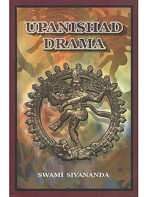 Upanishad Drama