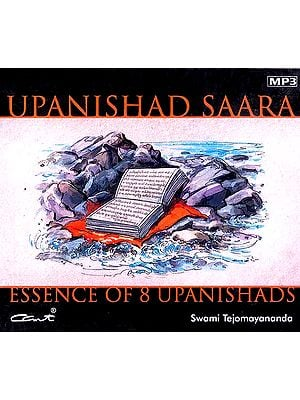 Upanishad Saara Essence of 8 Upanishads (4 MP3 CDs)