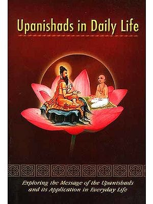 Upanishads in Daily Life