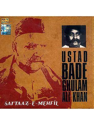 Ustad Bade Ghulam Ali Khan: Sartaaz-E-Mehfil (Audio CD)