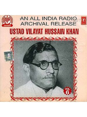 Ustad Vilayat Hussain Khan <br> (An All India Radio Archival Release) <br>(Audio CD)