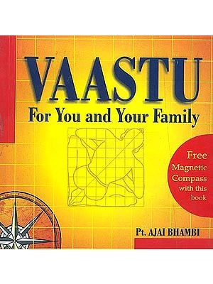VAASTU: For You and Your Family (Free Magnetic Compass with this book)