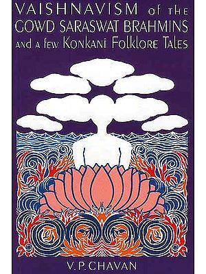 Vaishnavism of Gowd Saraswat Brahmins and a few Konkani Folklore Tales