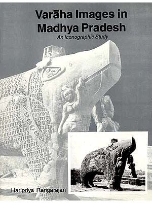 Varaha Images in Madhya Pradesh (An Iconographic Study)
