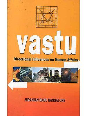 Vastu: Directional Influences on Human Affairs