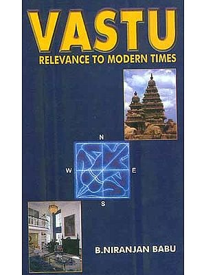 Vastu: Relevance to Modern Times