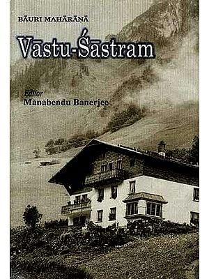 VASTU-SASTRAM [Silpa - Sastram]