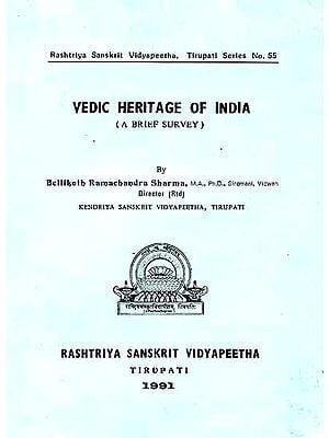 Vedic Heritage of India (A Brief Survey)