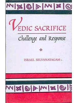 Vedic Sacrifice (Challenge and Response)