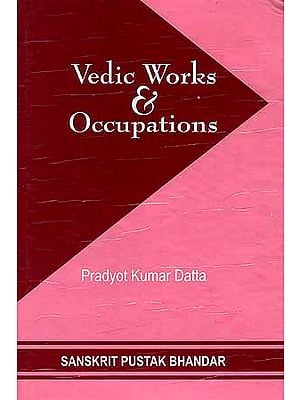 Vedic Works and Occupations