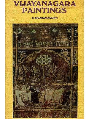 Vijayanagara Paintings (A Rare Book)